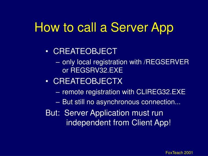 How to call a Server App