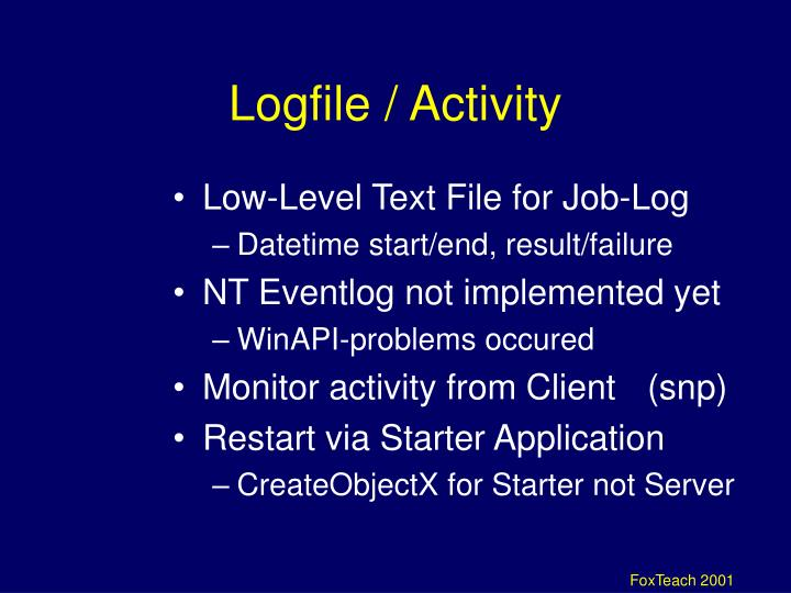 Logfile / Activity