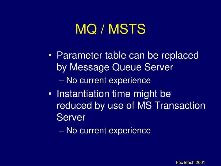 MQ / MSTS