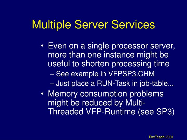 Multiple Server Services