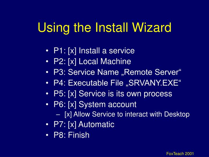 Using the Install Wizard