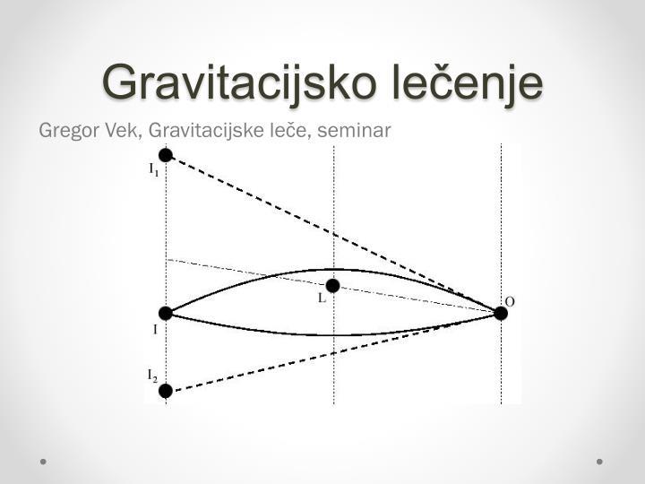 Gravitacijsko lečenje