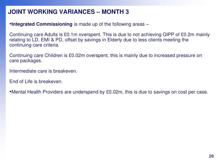 JOINT WORKING VARIANCES – MONTH 3