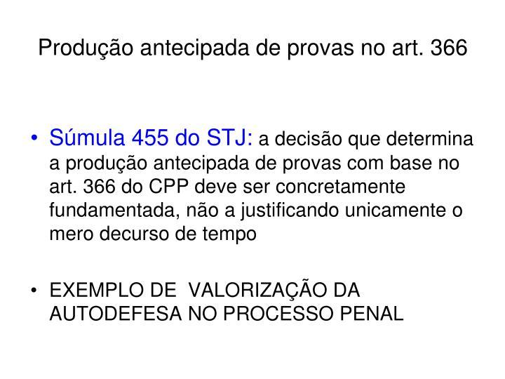Produção antecipada de provas no art. 366