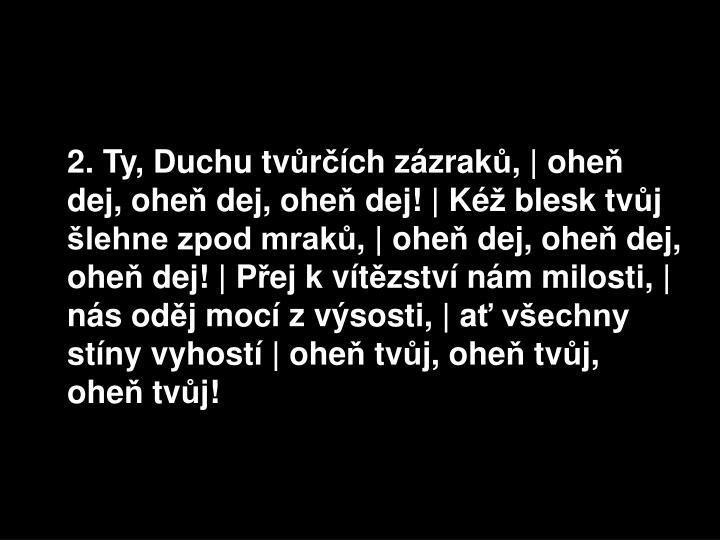2. Ty, Duchu tv