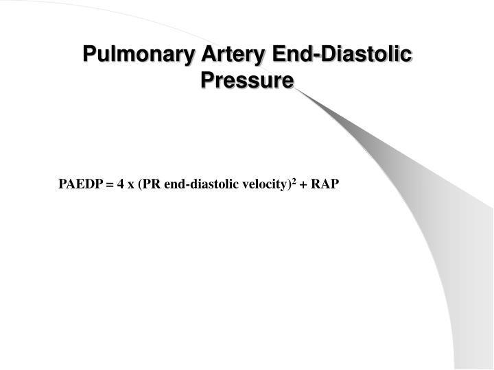 Pulmonary Artery End-Diastolic Pressure