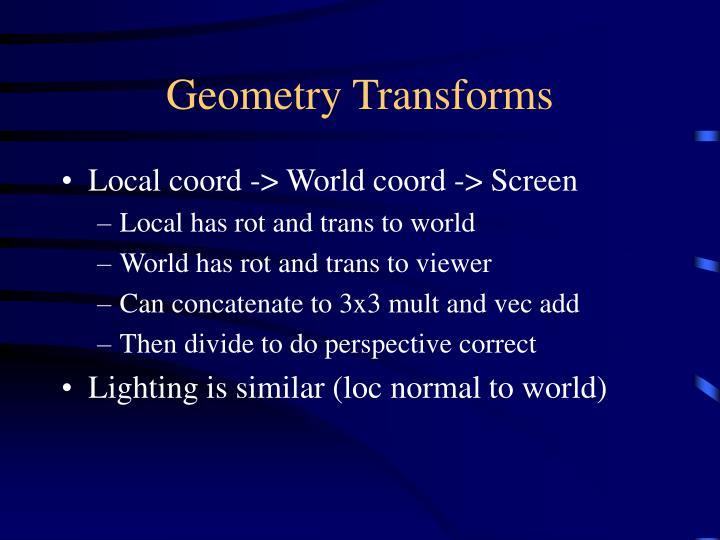 Geometry Transforms