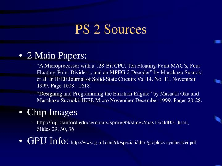 PS 2 Sources