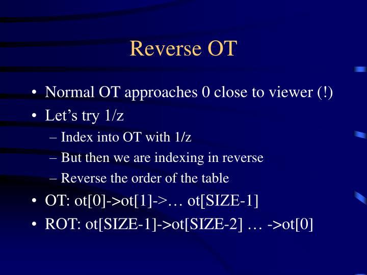 Reverse OT