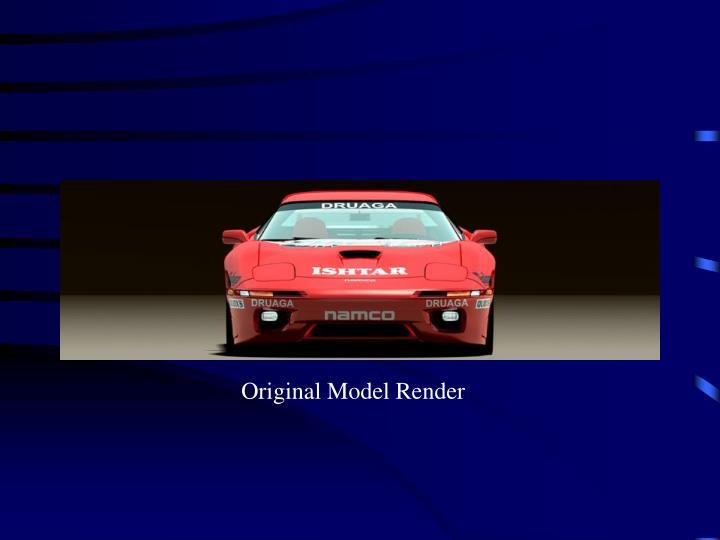 Original Model Render