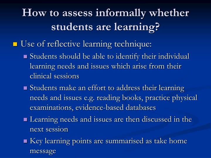 How to assess informally whether students are learning?