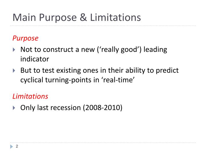 Main Purpose & Limitations