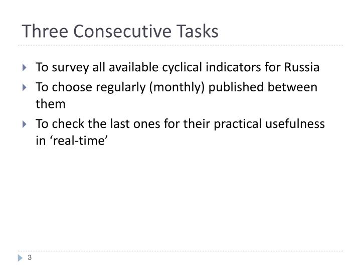 Three consecutive tasks