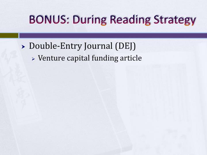 BONUS: During Reading Strategy