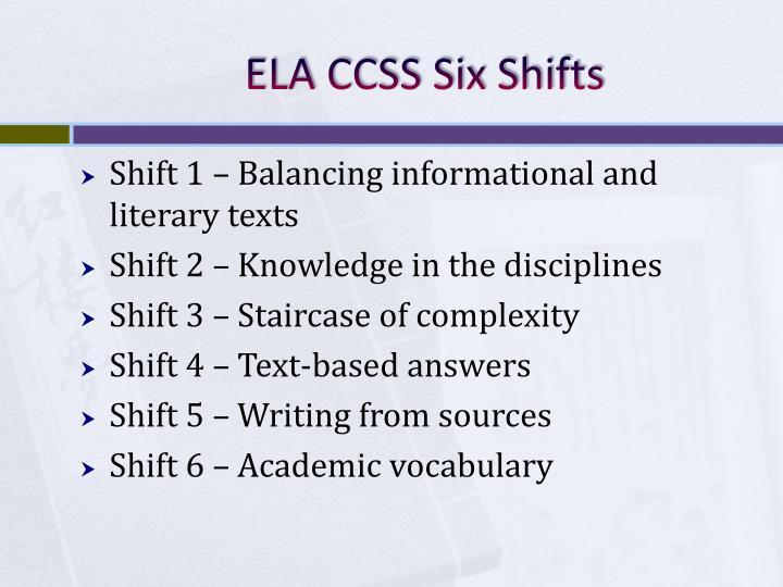 ELA CCSS Six Shifts