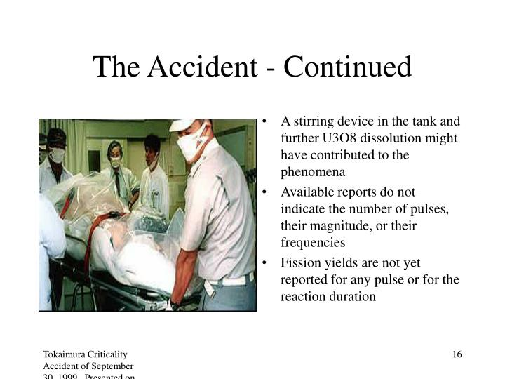 The Accident - Continued