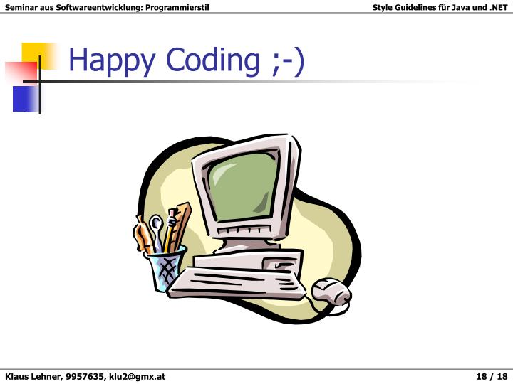 Happy Coding ;-)