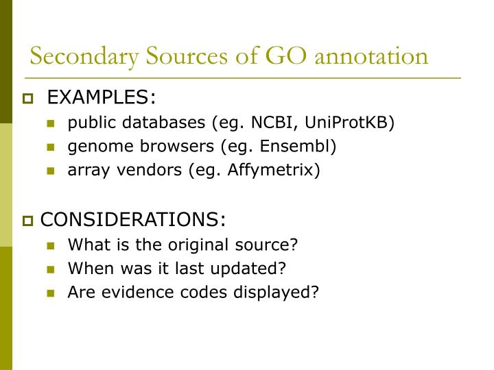 Secondary Sources of GO annotation