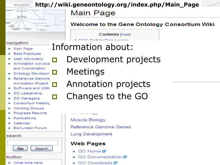 http://wiki.geneontology.org/index.php/Main_Page