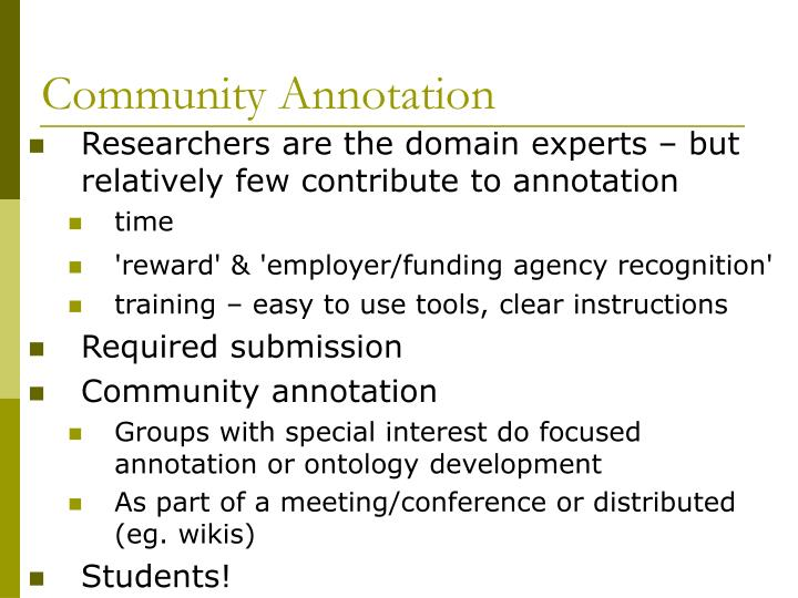 Community Annotation