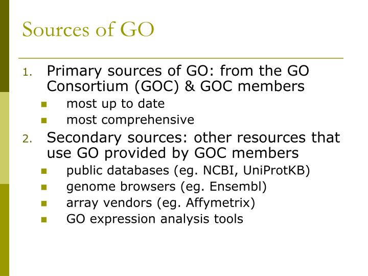 Sources of GO