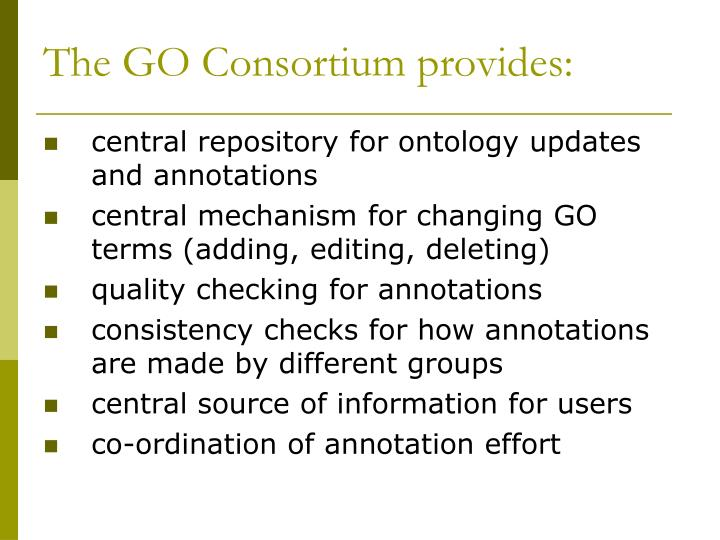 The GO Consortium provides: