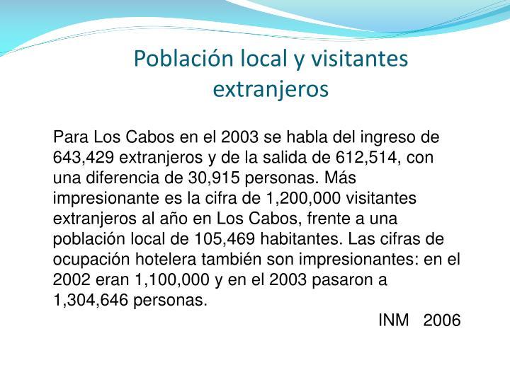 Población local y visitantes extranjeros
