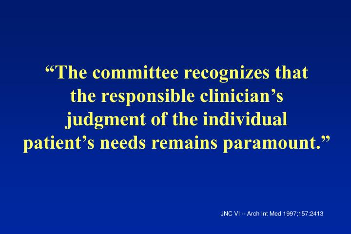 """The committee recognizes that"