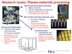 research issues plasma materials processing