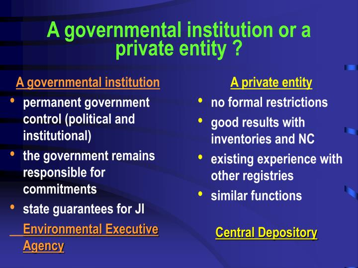 A governmental institution