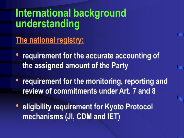 International background understanding
