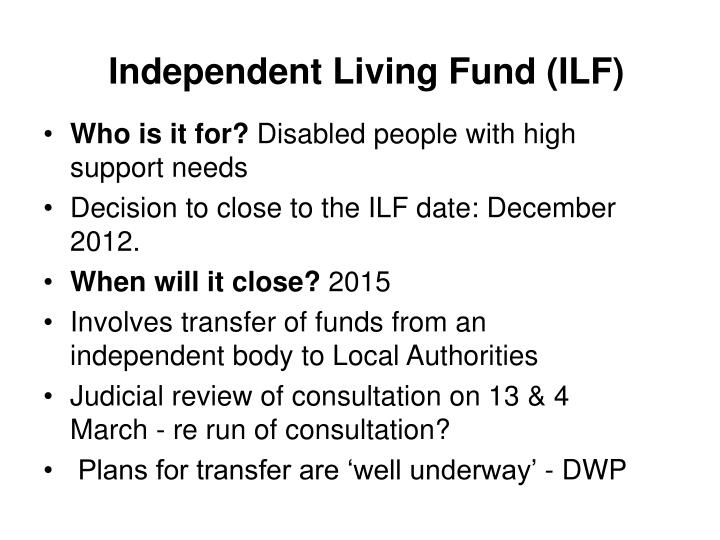 Independent Living Fund (ILF)