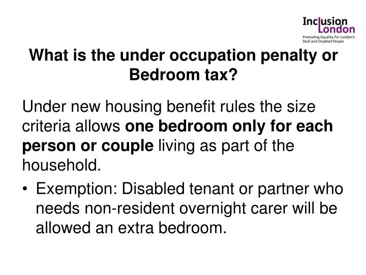 What is the under occupation penalty or Bedroom tax?