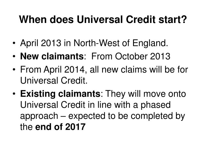 When does Universal Credit start?