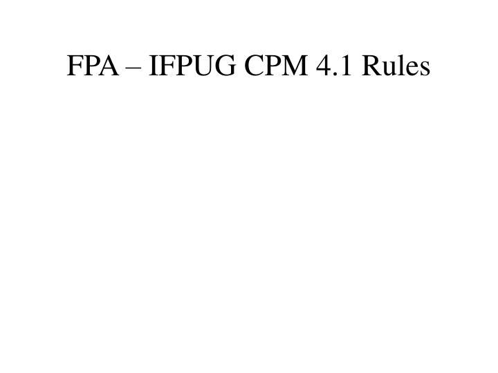 Fpa ifpug cpm 4 1 rules