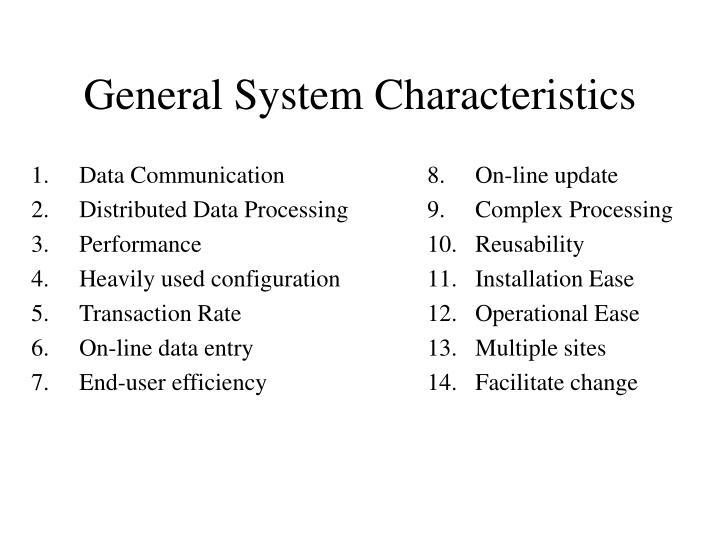 General System Characteristics