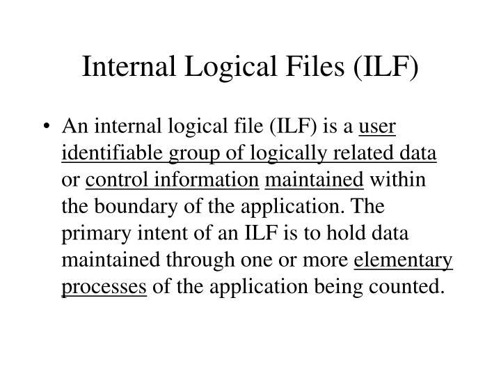 Internal Logical Files (ILF)