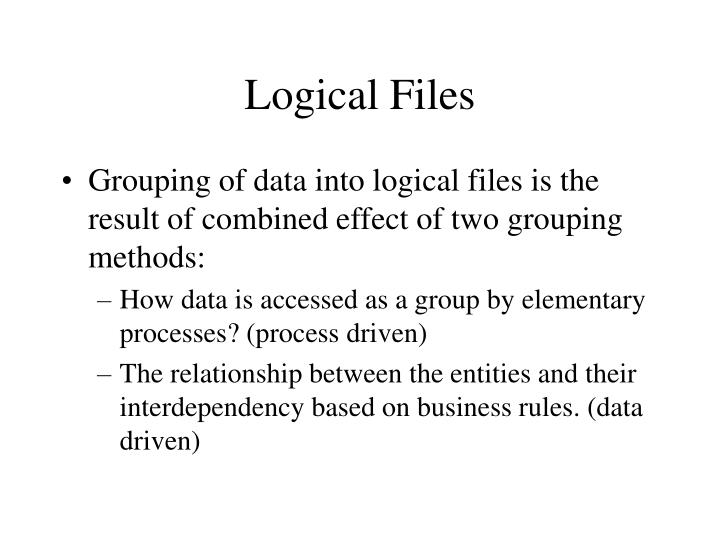 Logical Files