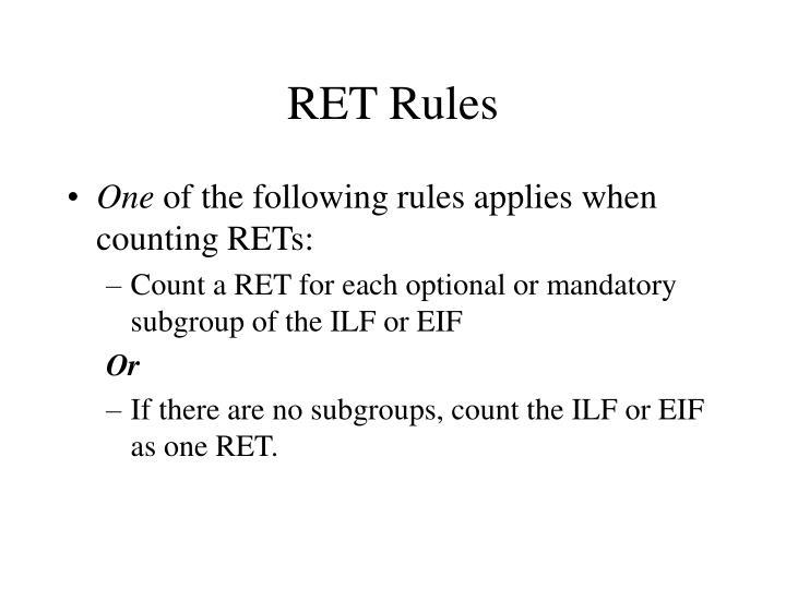 RET Rules