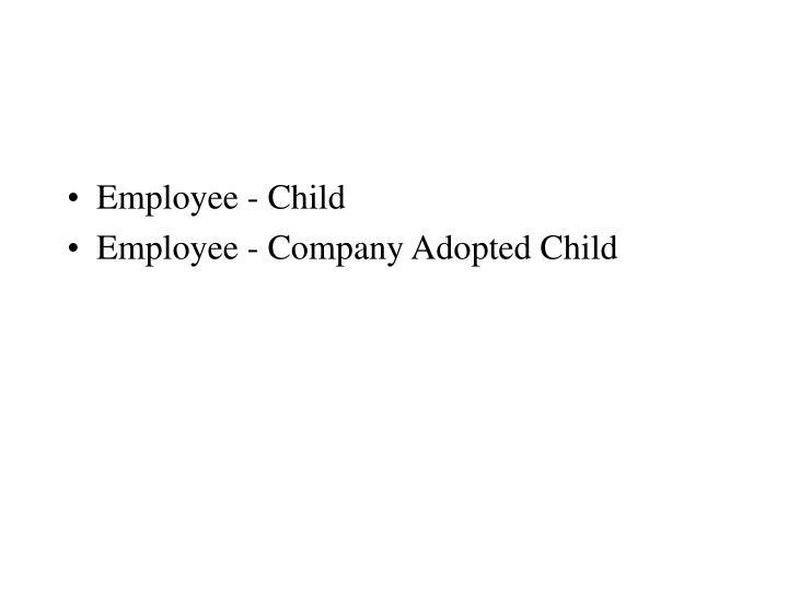 Employee - Child