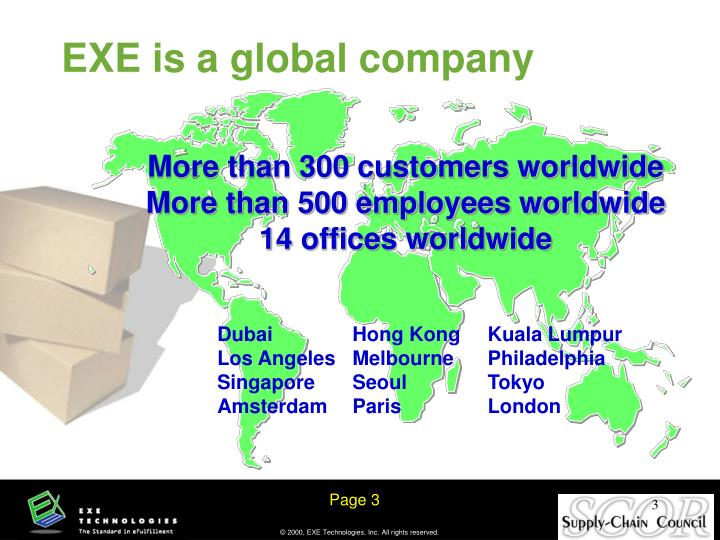 EXE is a global company