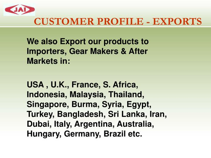 CUSTOMER PROFILE - EXPORTS