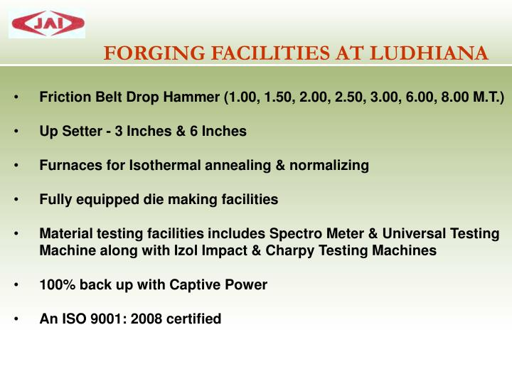 FORGING FACILITIES AT LUDHIANA