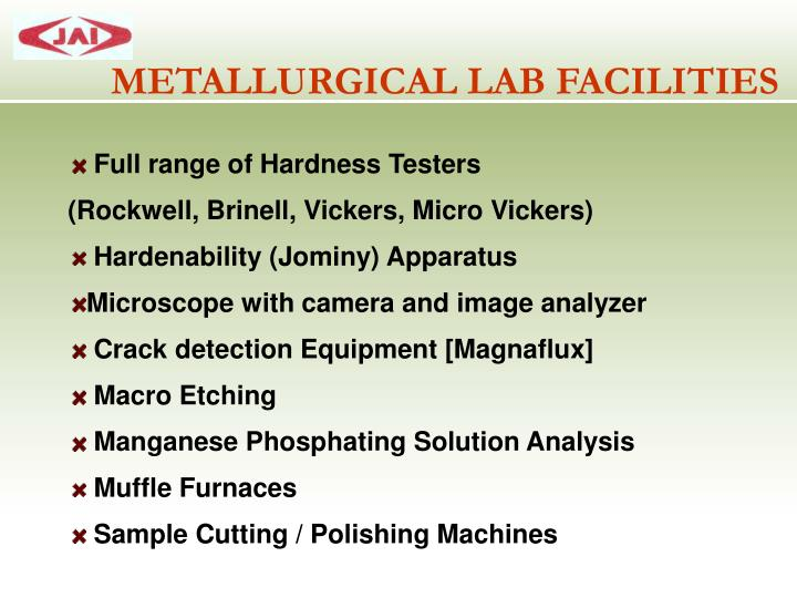 METALLURGICAL LAB FACILITIES