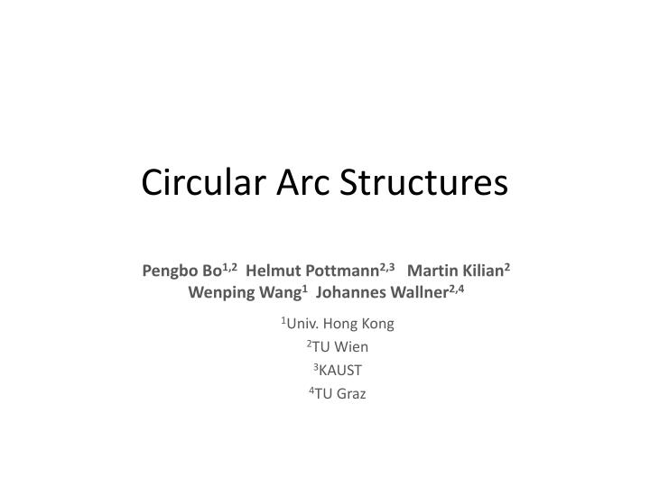 Circular Arc Structures