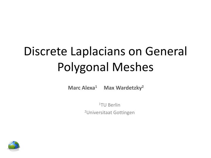Discrete Laplacians on General Polygonal Meshes