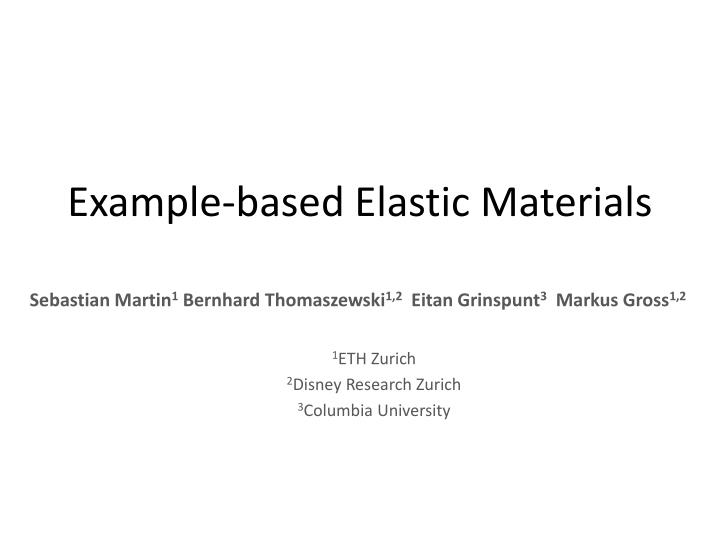 Example-based Elastic Materials