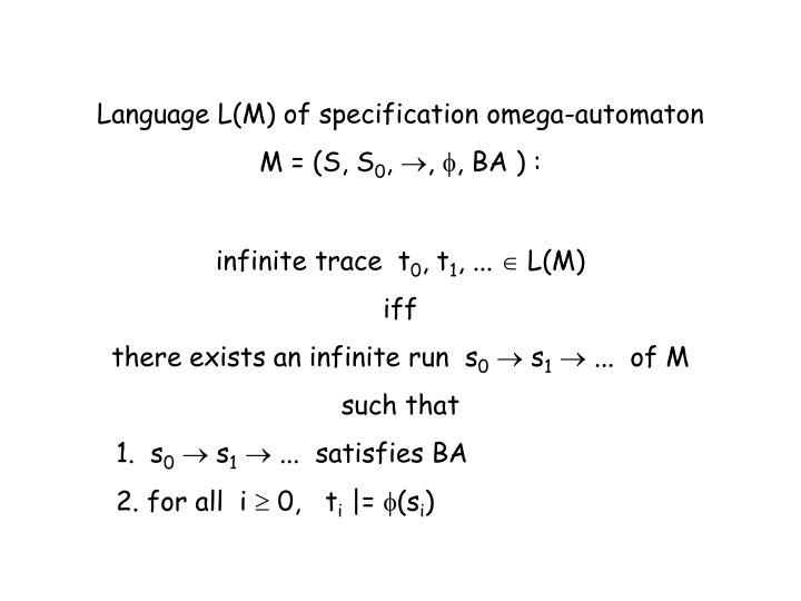 Language L(M) of specification omega-automaton