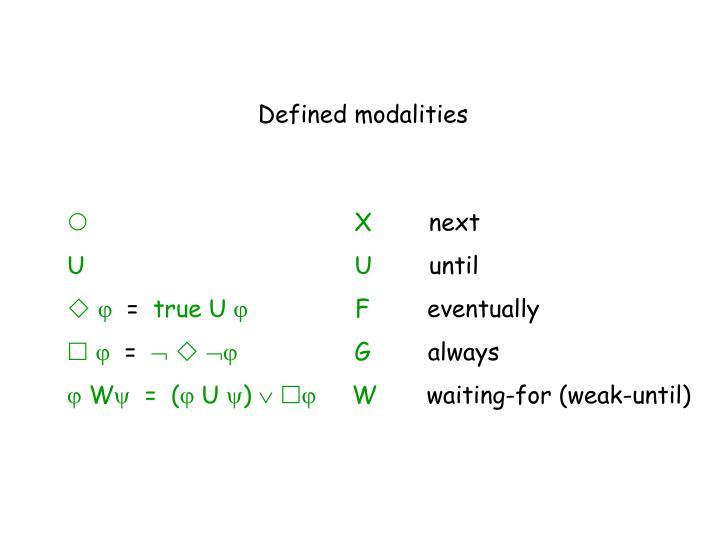 Defined modalities
