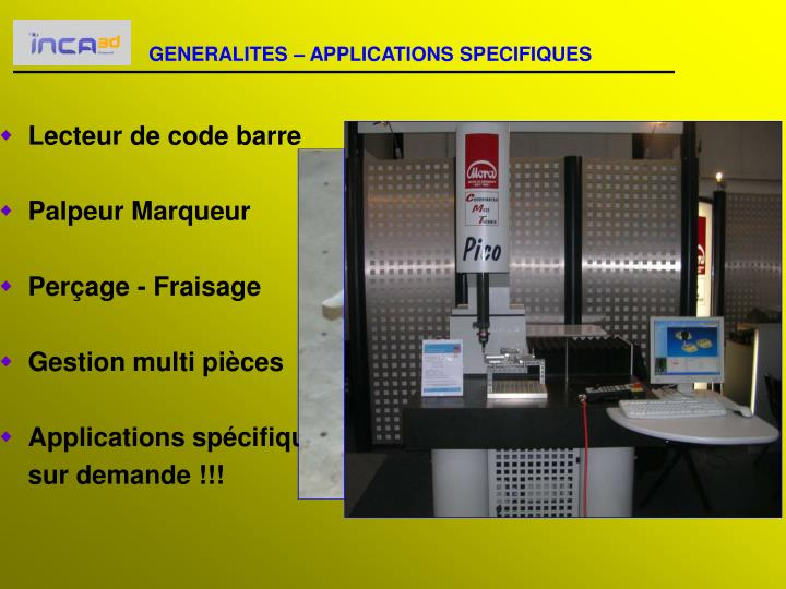 GENERALITES – APPLICATIONS SPECIFIQUES